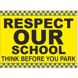 Respect Our School Sign - Composite Board
