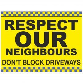 Respect Our Neighbours Sign - Composite Board