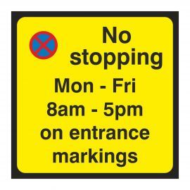 No Stopping On Entrance Markings Sign - Composite Board