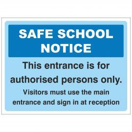 Safe School Notice Sign - Composite Board