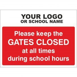 Please Keep The Gates Closed During School Hours Sign - Composite Board