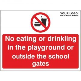 No Eating Or Drinking In The Playground Or Outside The School Gates Sign - Composite Board