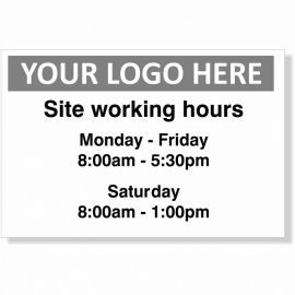 Site Working Hours Custom Logo Sign