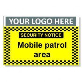 Custom Security Notice Mobile Patrol Area Sign