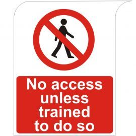 Curve Top No Access Unless Trained To Do So Sign