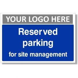 Reserved Parking For Site Management Sign