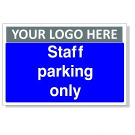 Staff Parking Only Custom Logo Sign