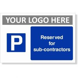 Reserved For Sub Contractors Sign
