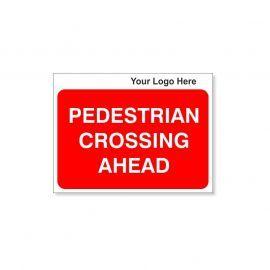 Pedestrian Crossing Ahead Custom Logo Sign - 600Wmm x 450Hmm