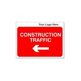 Construction Traffic Custom Logo Sign - 600Wmm x 450Hmm