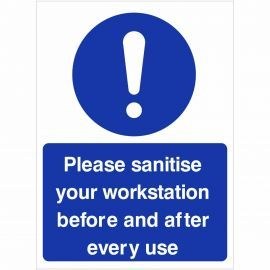 Please Sanitise Your Workstation Before And After Every Use Sign