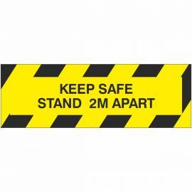 Keep Safe Stand 2M Apart Sign