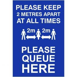 Please Keep 2m Apart At All Times Sign