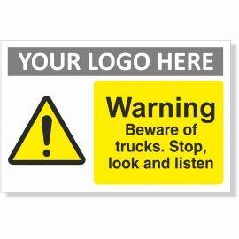 Warning Beware Of Trucks, Stop, Look, Listen Sign