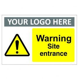 Warning Site Entrance Custom Logo Warning Sign