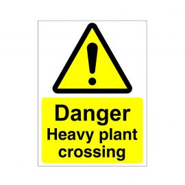 Danger Heavy Plant Crossing Sign