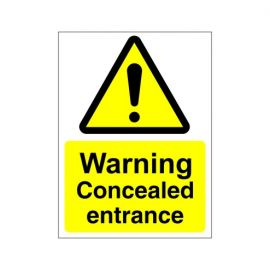 Warning Concealed Entrance Sign