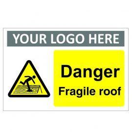 Danger Fragile Roof Custom Logo Warning Sign