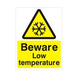 Beware Low Temperature Sign
