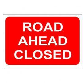 Road Ahead Closed - Traffic Sign - 1050W mm x 750Hmm
